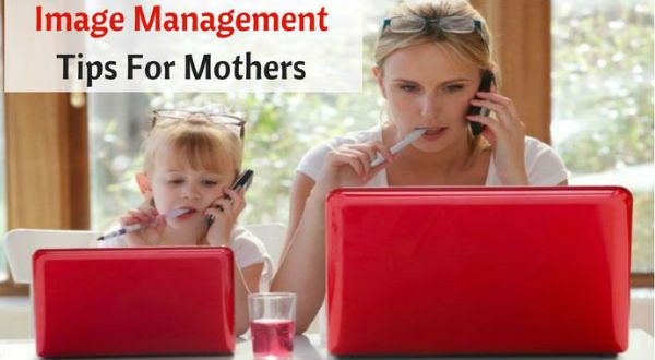 Top 10 Image Management Tips For Mothers