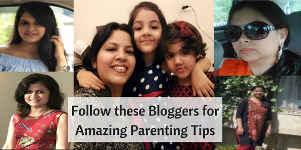 5 Women Bloggers to follow for amazing Parenting Tips