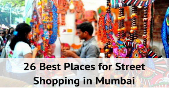 26 Best Places for Street Shopping in Mumbai