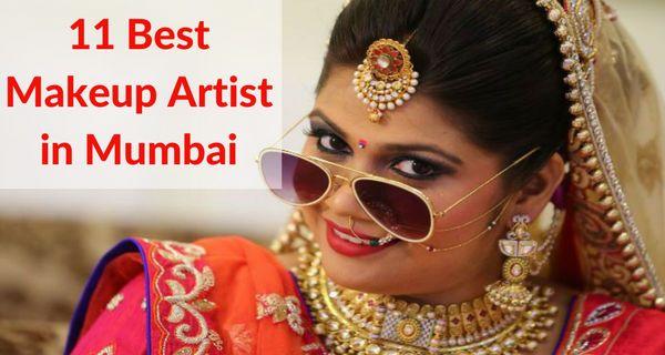 11 Best Makeup Artists In Mumbai