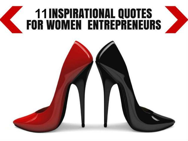 11 Inspirational Quotes For Women Entrepreneurs