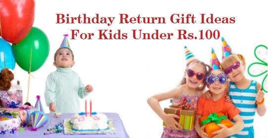 20 Birthday Return Gift Ideas For Kids Under Rs.100 (Boys & Girls Both)