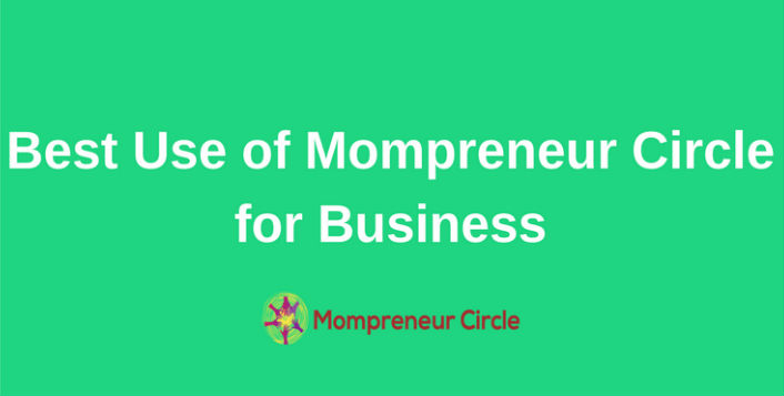 How you can promote yourself and your Brand through Mompreneur Circle