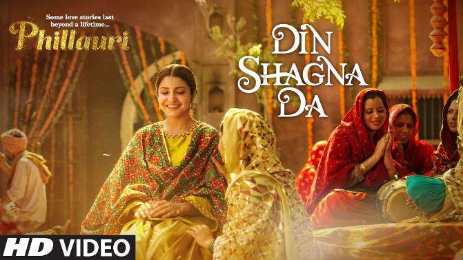 Din Shagna Da Video Song | Phillauri