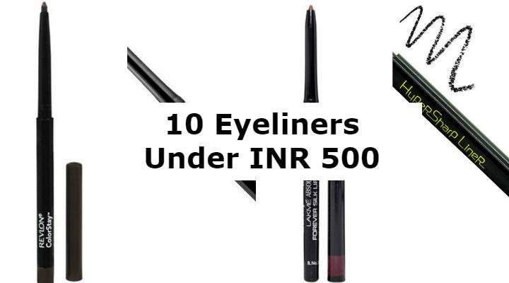 10 Eyeliners Under INR 500