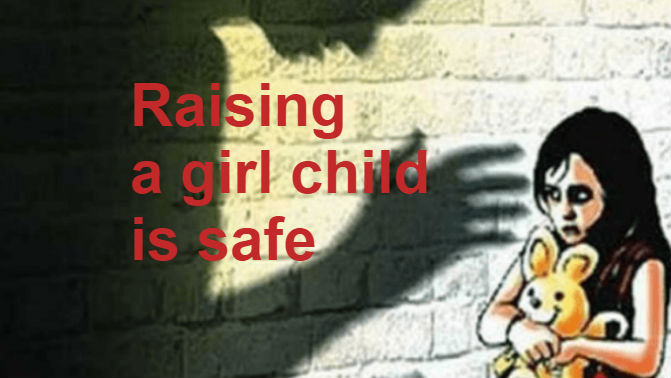 Does raising a girl child is safe in our country??