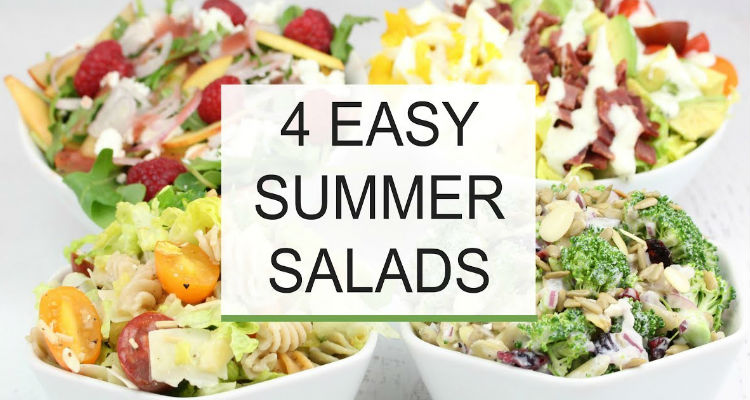 4 Easy Summer Healthy Salad Recipes for your Picky Eaters