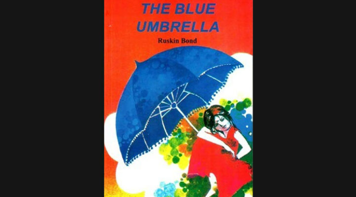 Book Review The Blue Umbrella By Ruskin Bond Mompreneur