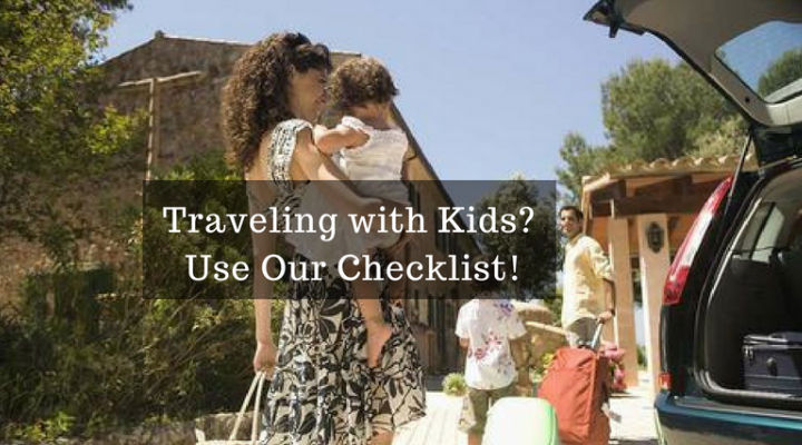 Traveling with Kids? Follow this Ultimate Checklist