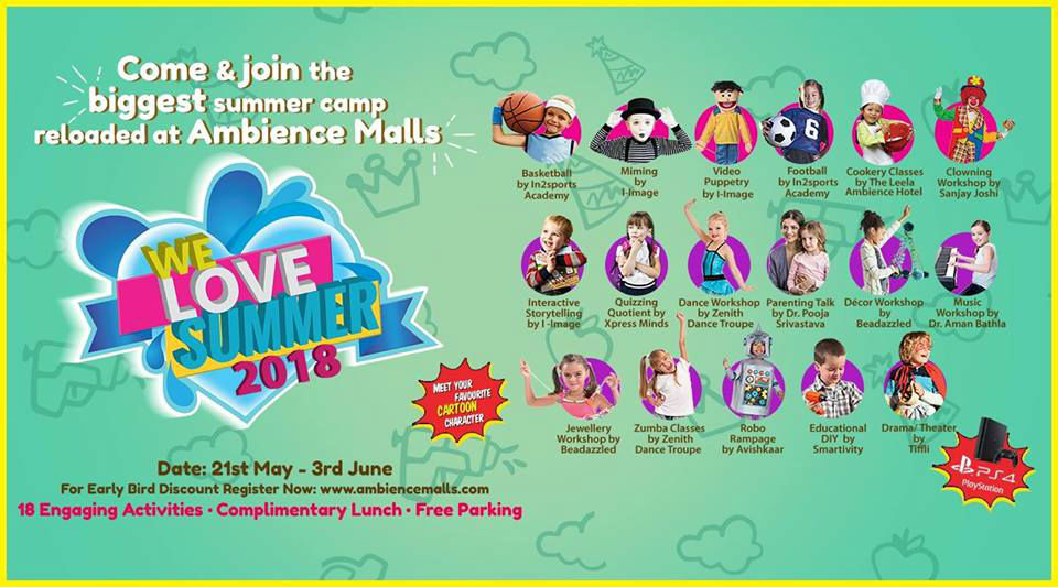 We Love Summer Camp-18, the biggest summer camp for kids is back at Ambience Malls