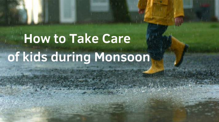How to Take Care of kids during Monsoon/Rainy Season