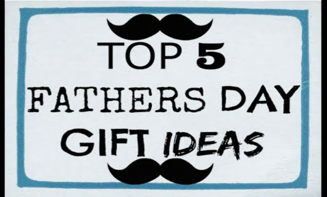Top 5 Last minute Father's Day gift ideas 2018