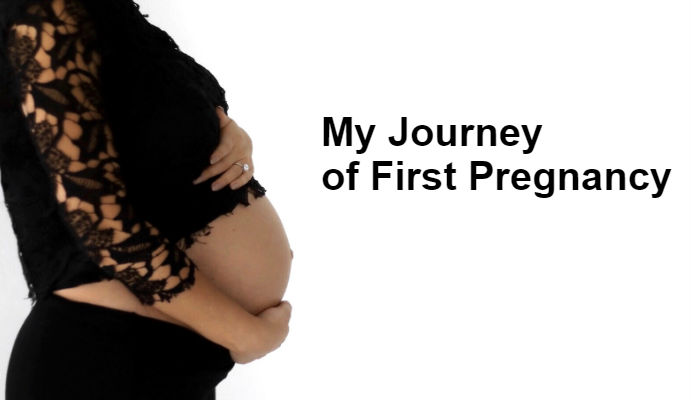 My Journey of First Pregnancy
