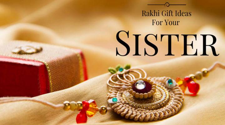 Gift Ideas For Mc At Weddings: 10 Gift Ideas For Your Sister This Raksha Bandhan