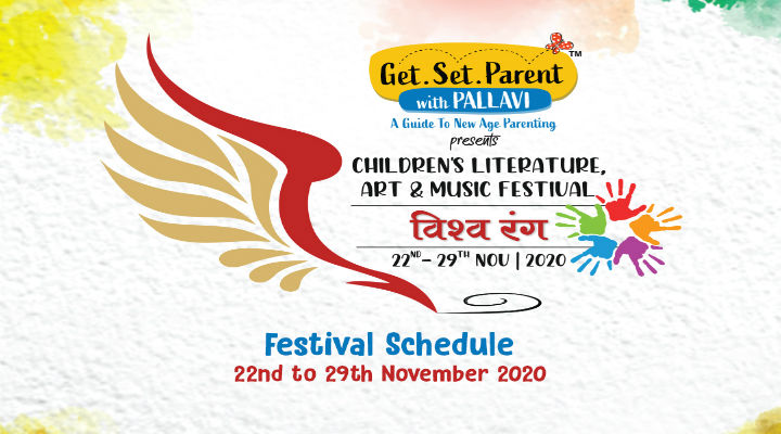 Get Set Parent with Pallavi to organize the first edition of Vishwarang Children's Literature, Art & Music Festival from 22nd to 29th November 2020