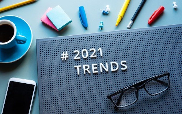 Trends To Watch Out For In 2021