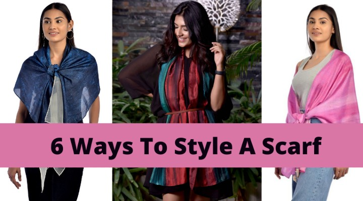 6 Ways To Style A Scarf: Make Your Scarf Look Fashionable!
