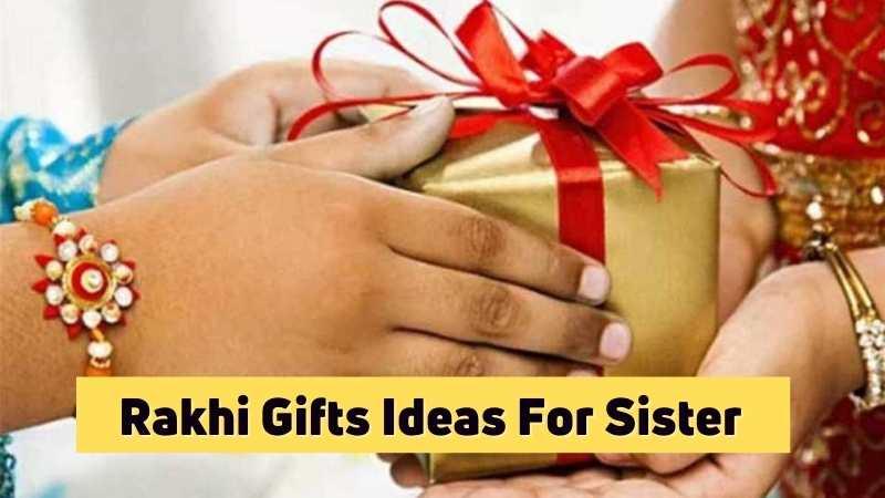 Last minute Raksha Bandhan gifts for your sister