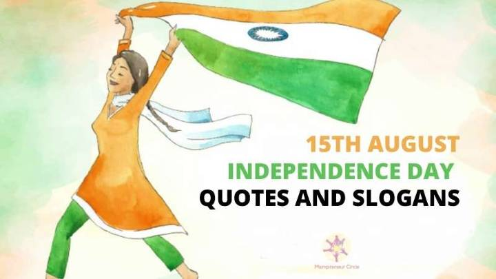75th Independence Day: 35+ Independence Day Quotes and Slogans To Bookmark!