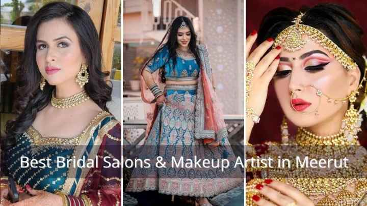 20+ Best Bridal Salons and Makeup Artists in Meerut