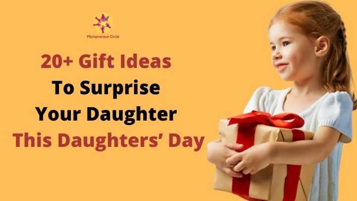 20+ Gift Ideas To Surprise Your Daughter This Daughters' Day